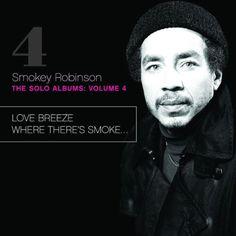 Smokey Robinson - The Solo Albums Vol. 4: Love Breeze (1978) Where There's Smoke (1979) (2011)