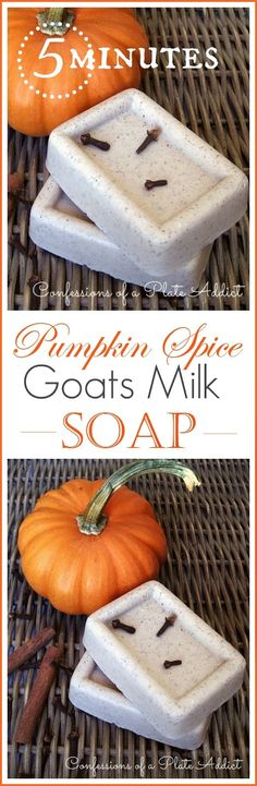 CONFESSIONS OF A PLATE ADDICT: Five Minute Pumpkin Spice Goats Milk Soap