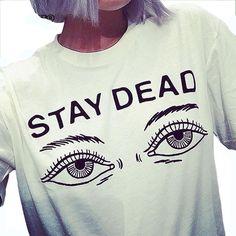 2016 Women T-shirt Solid Color Short Sleeve Letter Stay Dead Print T Shirt Casual Tshirt Women Cloth Tops Tee Shirt Femme QA1231