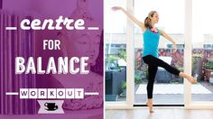 Centre Practice for Balance | Lazy Dancer Tips
