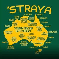 You say 'Straya instead of Australia. You say 'Straya instead of Australia. Happy Australia Day, Australia Funny, Australia Travel, Map Of Australia, Australia Facts, Australia Honeymoon, Australia House, Australia Beach, Visit Australia