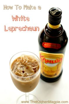 How To Make a White Leprechaun - only three ingredients for this delicious cocktail! From All a White Leprechaun consists of is Kahlua, whiskey and cream. Party Drinks, Cocktail Drinks, Fun Drinks, Yummy Drinks, Cocktail Recipes, Irish Cocktails, Fruity Cocktails, Frozen Cocktails, Summer Cocktails