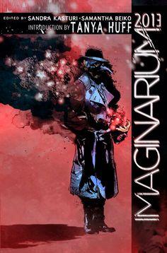 IMAGINARIUM 2013: BEST CANADIAN SPECULATIVE FICTION #CoverReveal