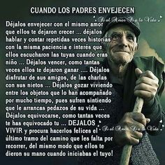 Los padres envejecen Mommy Quotes, Mothers Day Quotes, Real Life Quotes, Family Quotes, Spanish Inspirational Quotes, Spanish Quotes, Inspiring Quotes About Life, Spiritual Quotes, Wisdom Quotes