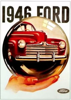 There's a Ford in your future (1946-World War II)