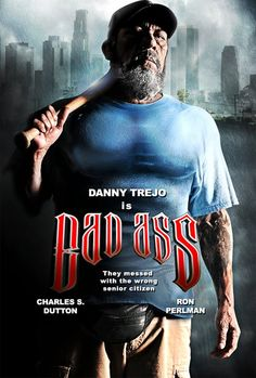"Trailer For The New Danny Trejo Film ""Bad Ass"""