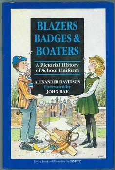 Blazers, Badges and Boaters: Pictorial History of School Uniform: Amazon.de: Alexander Davidson, John Rae: Englische Bücher