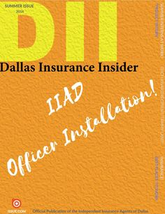 DII Summer 2016 Issue  Dallas Insurance Insider - Special Coverage is the IIAD…