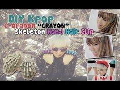 "▶ ‪☠‬ DIY Kpop Inspired: G-Dragon ""CRAYON"" Skeleton Hand Hair Clips ‪☠‬ - YouTube"