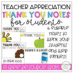 Editable Teacher Appreciation Thank You Notes FREEBIE