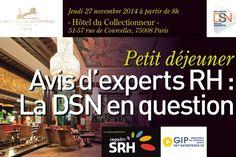 """Petit déjeuner """"Avis d'experts RH : la DSN en question"""" Paris, This Or That Questions, Montmartre Paris"""