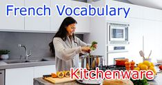 Are you wondering how to say a spoon, a plate or other kitchen items in French? In this lesson, you can find and learn a large list of kitchen items in French to add new words to your vocabulary. Learn French Beginner, French Kitchen, New Words, Kitchen Items, Kitchenware, Spoon, Audio, Plate, Learning