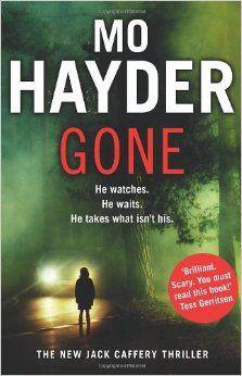 Gone: Jack Caffery series 5: Amazon.co.uk: Mo Hayder: 9780553824339: Books