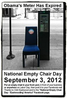 Put chairs out tomorrow in support of Obama leaving White House in January!