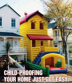{Creative Share} A child-proofing inflatable house!!! Imagine your kid falls down the stairs. They'd probably bounce back up them. It's totally childproofed from top to bottom.