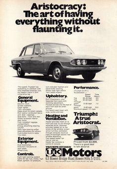 1975 Triumph P.I ~ Australia 🇦🇺 Triumph 2000, Triumph Motor, Triumph Car, Australian Vintage, Australian Cars, Prestige Car, Advertising, Ads, Car Car