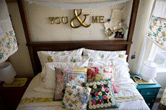 """I adore the """"You & Me,"""" above the headboard!"""