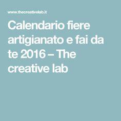 Calendario fiere artigianato e fai da te 2016 – The creative lab