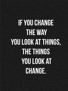 Change your outlook. | #inspiration