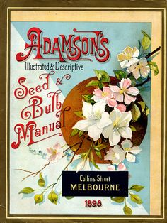 Adamson's Seed & Bulb Manual 1898 - Melbourne, Australia