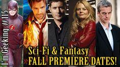 Sci-Fi & Fantasy Tv Shows Fall Premiere Dates! - Supernatural, Arrow, Go...