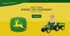 I just entered to win a John Deere riding toy from WeGotGreen.com - You can too! It's quick and easy!