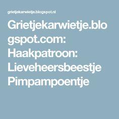 Grietjekarwietje.blogspot.com: Haakpatroon: Lieveheersbeestje Pimpampoentje