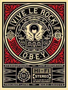 Vive Le Rock by Shepard Fairey