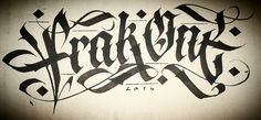 Interview with FrakOne   Inspirational Calligraphy & Lettering on ...