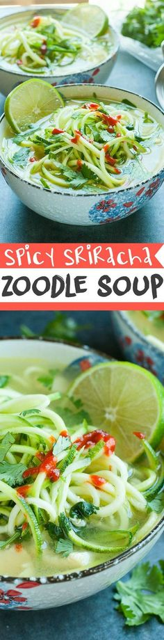 Spicy Sriracha Lime Chicken Zoodle Soup :: this one-pot soup can be made with a spiralizer or a veggie peeler and is ready in 15 minutes! (One Pot Paleo Meals) Soup Recipes, Low Carb Recipes, Cooking Recipes, Healthy Recipes, Paleo Meals, Diet Meals, Paleo Diet, Asian Recipes, Free Recipes