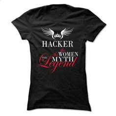 HACKER, the woman, the myth, the legend - #tee trinken #winter hoodie. CHECK PRICE => https://www.sunfrog.com/Names/HACKER-the-woman-the-myth-the-legend-nrioyahhyk-Ladies.html?68278