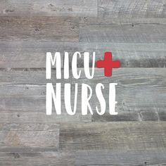 Custom ER / MICU / SICU Nurse Vinyl Decal Sticker Scroll in