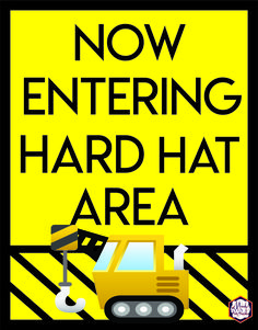 Now Entering Hard Hat Area Sign from Construction Birthday Party Printables via Mandy's Party Printables