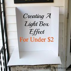 Create a light box effect for under $2 with a simple visit to your dollar store. (see the dramatic difference it made to one blogger's photos in the post)