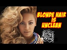 The Israelites: DYEING YOUR HAIR BLONDE IS SELF HATE
