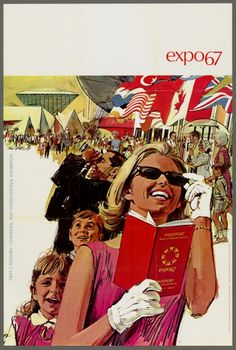 Expo 67 world fair in Montreal, Canada You will find many links for Expo 67 sites at Wikipedia . Expo 67 Montreal, Montreal Ville, Montreal Quebec, Vintage Prints, Vintage Designs, Bd Comics, World's Fair, Vintage Travel Posters, Photos Du