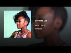 Love Me Still - YouTube