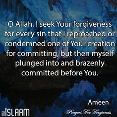 O Allah, I seek Your Forgiveness