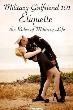 What to Wear Say and Do. Becoming a military family means there are a few rules of etiquette that every wife or girlfriend should know well and stick to in military life. This list isn't exhaustive, but its covers the basics. Military Girlfriend Quotes, Air Force Girlfriend, Marines Girlfriend, Military Couples, Navy Girlfriend, Military Love, Airforce Wife, Military Deployment, Military Family Quotes