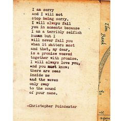 the waves only sway to the sound of your name. by Christopher Poindexter