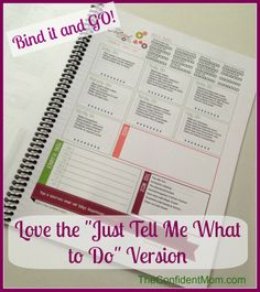 """I love the """"Just Tell Me What To Do"""" version! Keep your home organized and you stress level down with easy and manageable tasks listed for each day!"""