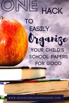 One hack to organize your child's school papers