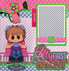 MY FIRST HAIRCUT GIRL ~ 2 premade scrapbook pages paper piecing LAYOUT  CHERRY #Handmade