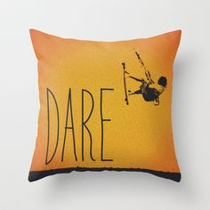 Dare Throw Pillow by Nuam Dares, Tech Accessories, Throw Pillows, Art Prints, Floral, Random, Board, Design, Home Decor