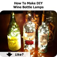 How To Make DIY Wine Bottle Lamps - http://www.hometipsworld.com/how-to-make-diy-wine-bottle-lamps.html