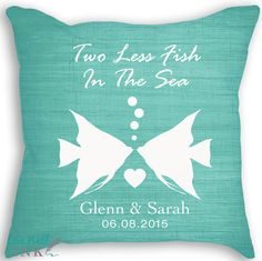Two Less Fish in the Sea  Fish Pillow  Custom by livewellink