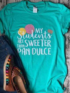 My students/teachers Are Sweeter Than Pan Dulce - Breezy Bilingual - Pan Dulce – Bilingual teacher shirt! Dual Language, French Language, German Language, Japanese Language, Spanish Language, Bilingual Classroom, Bilingual Education, Toddler Teacher, Teacher Treats