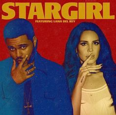 STARGIRL Interlude ft Lana Del rey