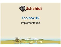 READ for structuring It based org- Ushahidi Toolbox - Implementation