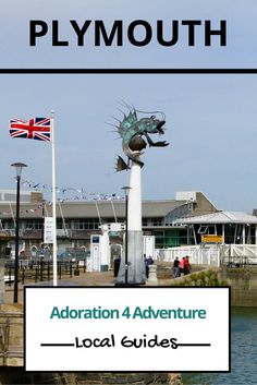 Adoration 4 adventure's local guide for visitor's to Plymouth,. Including top places to eat, drink, stay and how to get around on a budget.